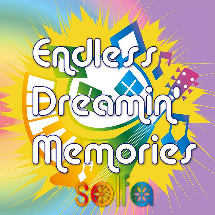 EDMアレンジアルバム「Endless Dreamin' Memories」